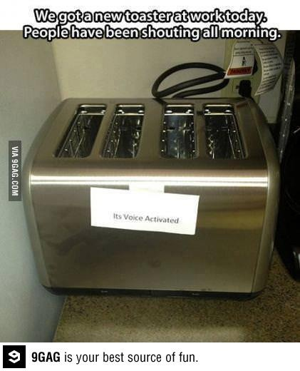 It's voice activated... LOL!!!!!!