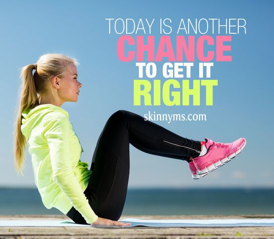 Today Is Another Chance to Get It Right. #fitness #workout #walk #run #move