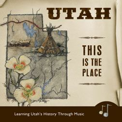 "Utah State Song - ""Utah, This is the Place"""