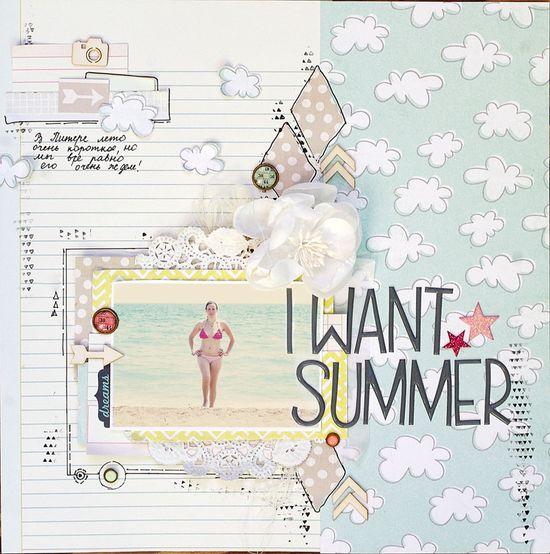 I want summer - Scrapbook.com