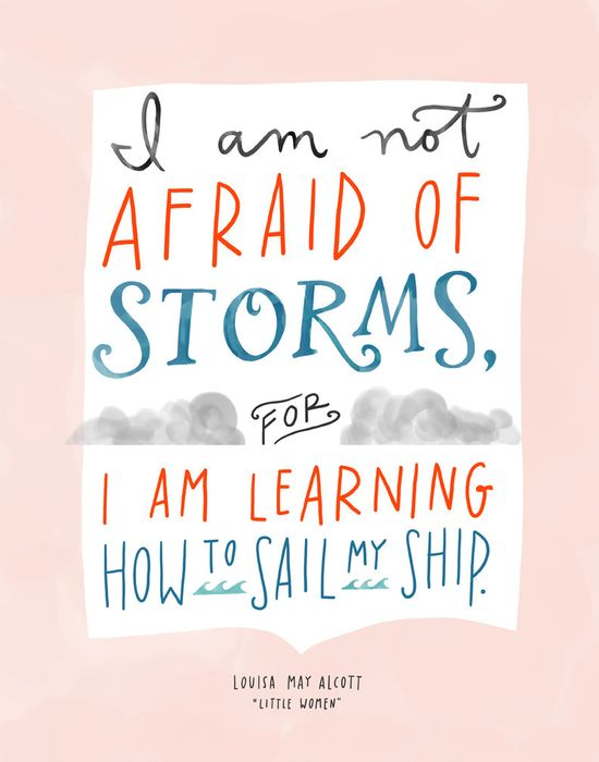"Louisa May Alcott ""Little Women"" Not Afraid of Storms Quote, Hand-Lettered Print"