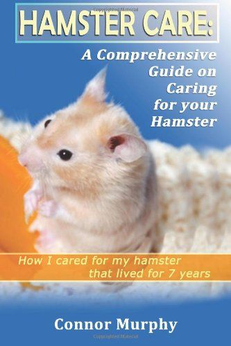 Hamster Care : A Comprehensive Hamster Care Guide « Library User Group