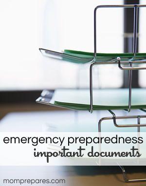 Emergency Preparedness: Important Documents via MomPrepares.com