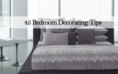 45 BEDROOM DECORATING TIPS