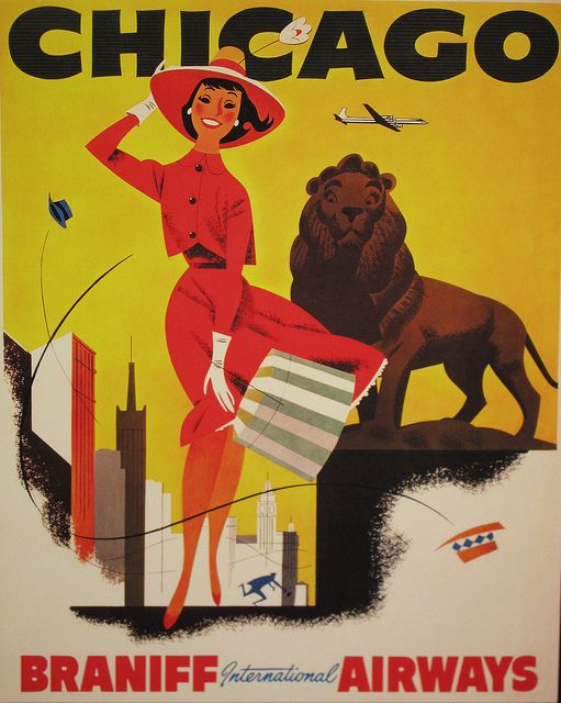 Fly to Chicago with Braniff Airlines. #vintage #travel #airlines #poster