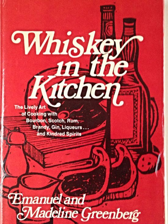 Whiskey in the Kitchen Vintage Cookbook by VintageHappinessTime, $8.00