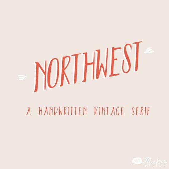 Northwest  A Handwritten Vintage Serif  Font by ShhMakerDesign