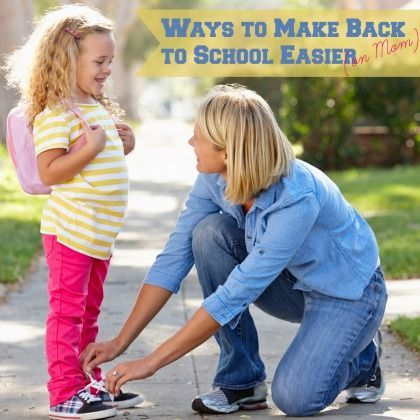 10 Ways to Make Back to School Easier {on Mom}