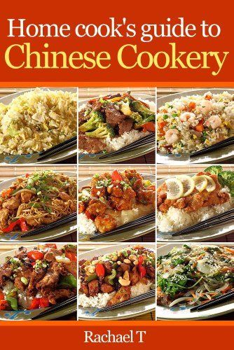 Home cook's guide to Chinese cookery by Rachael T.. $3.49. Publisher: 168 Publishing (September 14, 2012). 67 pages