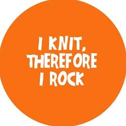 I #knit, therefore I rock!