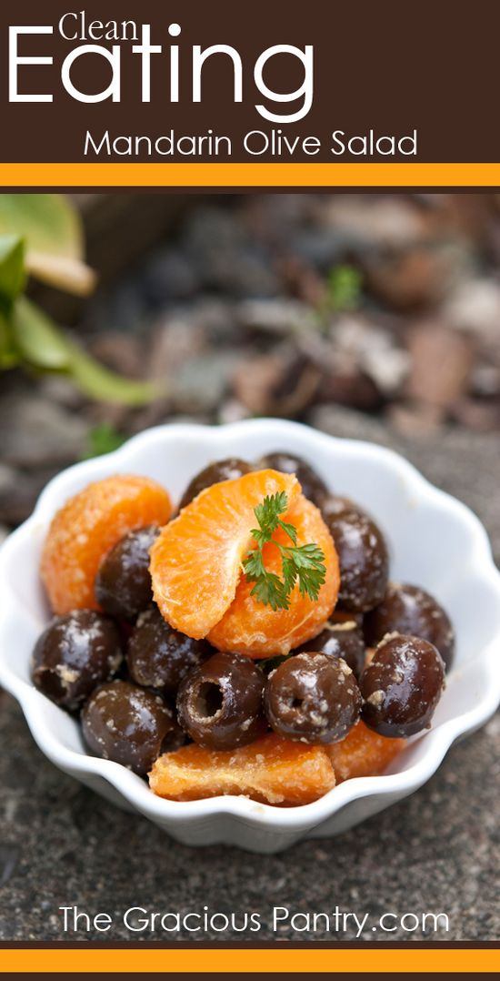 Clean Eating Mandarin Olive Salad.  #cleaneating #eatclean #cleaneatingrecipes #salad