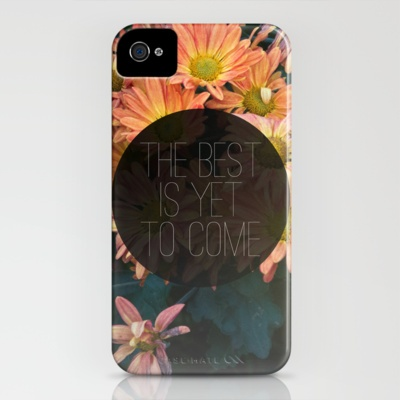 The Best Is Yet To Come iPhone Case by Galaxy Eyes - $35.00