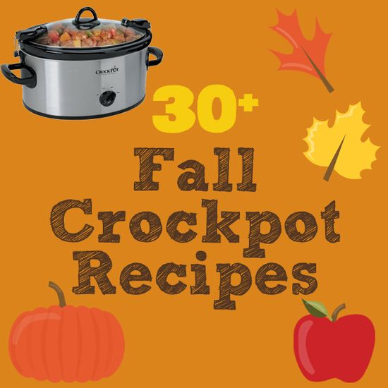 30+ hearty fall crockpot meal & dessert recipes.