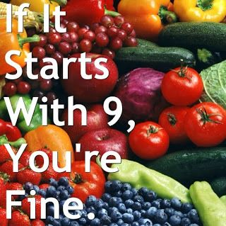 The Healthy Life: If It Starts With 9, You're Fine.