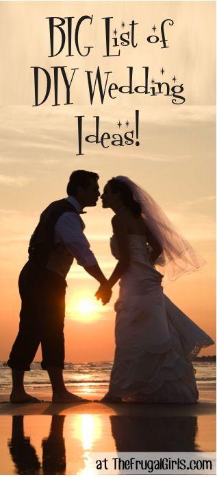 BIG List of DIY Wedding Ideas! ~ at TheFrugalGirls.com #weddings #wedding #bridal #brides