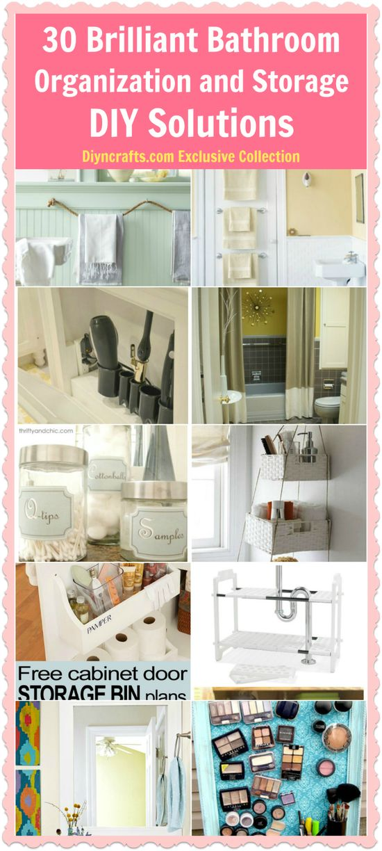 30 Brilliant Bathroom Organization and Storage DIY Solutions - There are a number of ways to add storage and organize your bathroom without spending a fortune and without needing a lot of floor space. Just a few little tips can drastically change the look and function of your bathroom. #bathroom #organization #decor #home