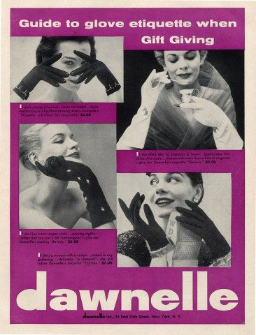 Dawnelle's guide to glove etiquette when gift giving, 1954. #vintage #gloves #1950s #ads #fashion