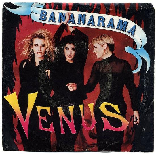 """""""Venus"""" - Bananarama"""