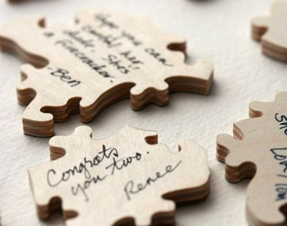 Order a custom wooden jigsaw puzzle and have guests sign each piece. You can frame it after the wedding or put it in a box and every anniversary take it out, put it back together and read what your family and friends wrote.