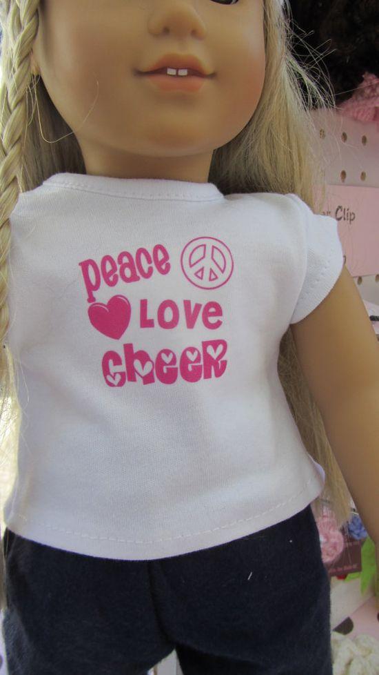 18 American Girl doll Peace Love Cheer tshirt by sugarspicecrafts, $6.00