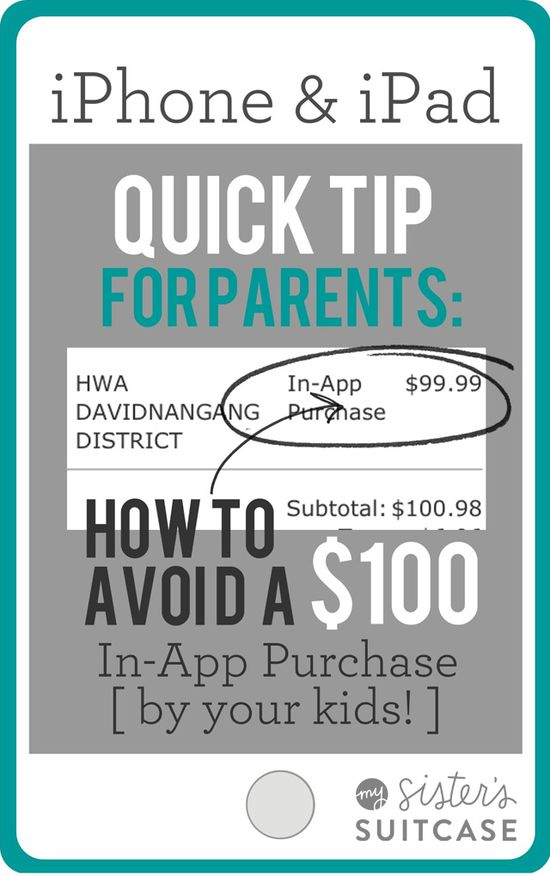 Avoid expensive In-App purchases made by your KIDS! Find out how to kid-proof your phone in less than ONE minute! www.sisterssuitca... #iPhone #iPad #tips