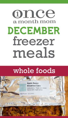 Whole Foods freezer cooking menu seasonal to the month of December.