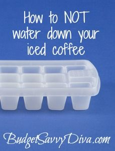 How to NOT Water Down Your Iced Coffee