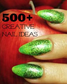 500+ Creative Nail Ideas