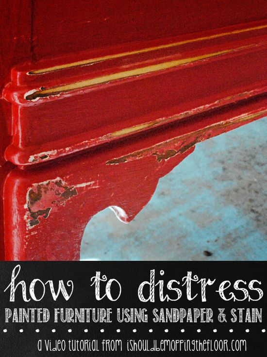 i should be mopping the floor: Distressing Painted Furniture with Stain {a video tutorial}