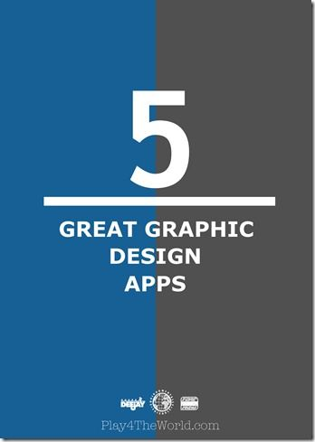 5 Great Graphic Design Apps...you will love these!  They can be used for so many different ideas around the house or for business.