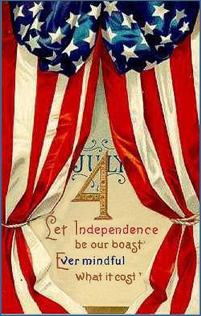 Let Independence be our boast.