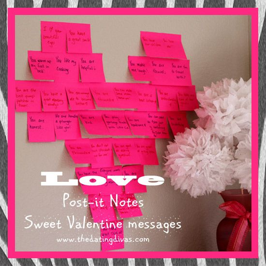 An easy and inexpensive way to post your love for your favorite sweetheart. www.TheDatingDiva... #creativedates #postitnotes #valentinesdayideas