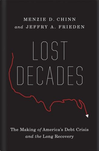 Lost Decades by Menzie Chinn   Cover by Oliver Munday