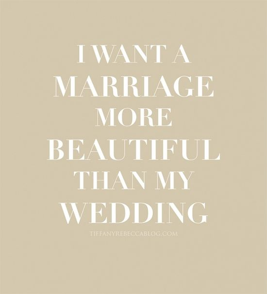 I want a marriage more beautiful than my wedding. insha'Allah