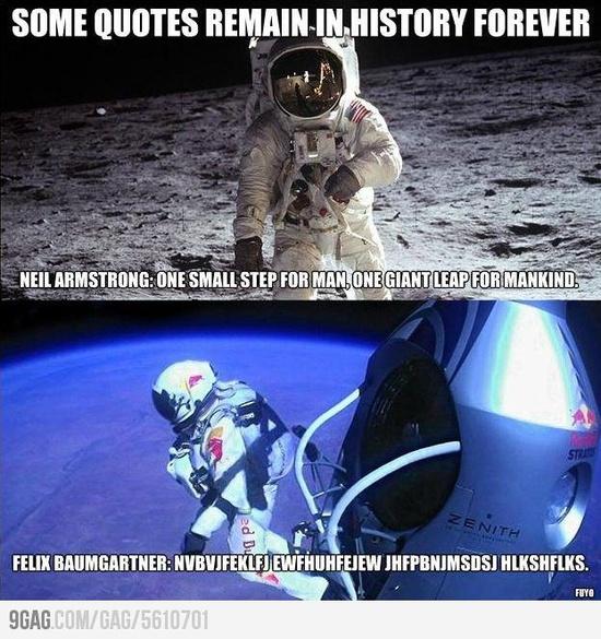 Felix Baumgartner's famous quote