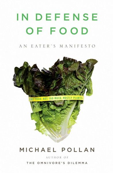 Learn about healthy eating with 'In Defense of Food'--Available at the Wellness Cafe