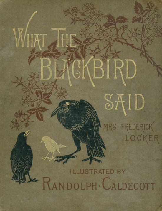 What the Blackbird Said. (book cover)