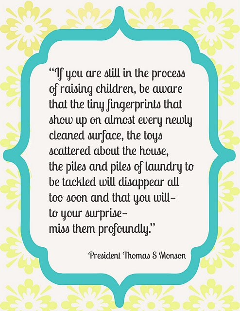 Thomas S Monson quote about family.