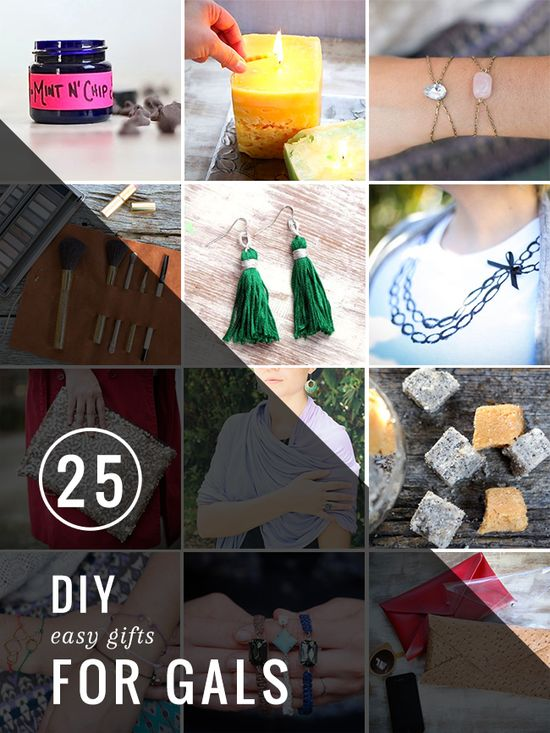 25 Easy DIY Gifts for Gals