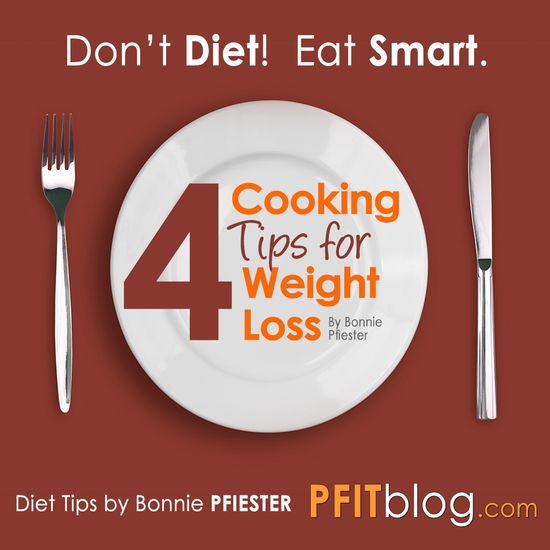 4 Cooking Tips for Weight Loss #diet #weightloss #cooking