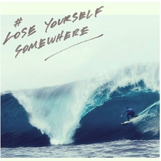 lose yourself somewhere..