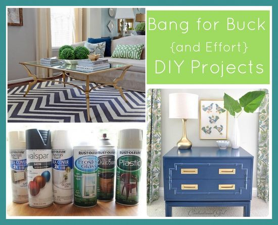 DIY Projects - Bang for Buck {and Effort }  - Great list of low cost and effortless DIY projects via The Exchange Blog