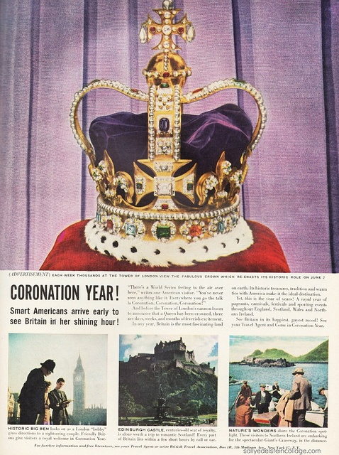 Vintage Travel Ad to Britain for Coronation 53, via Flickr.  #vintage #travel # ads # Coronation # Queen Elizabeth #Great Britain #Diamond Jubilee #1950s