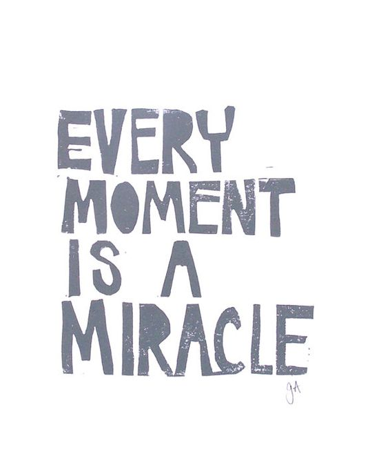 LINOCUT PRINT - Every moment is a miracle - letterpress print 8x10