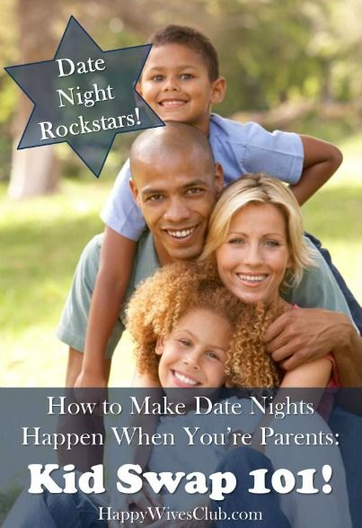 How to Make Date Nights Happen When You're Parents: Kid Swap!! Click to Read!  #Marriage #Date_Night #Parenting