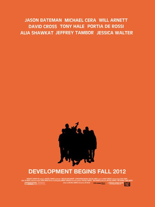 Arrested Development...The Movie. WORD>@Cameron McAra