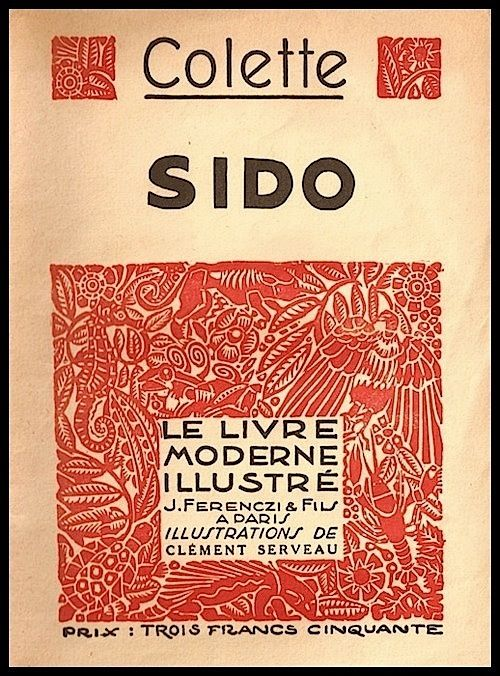 cover Sido, (Colette)   Le livre moderne illustré, J. Ferenczi et Fils, 1935