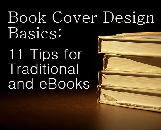 Basics of book cover design for traditional publishing and ebooks