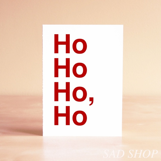Ho Ho Ho, Ho Greeting Card by sadshop #Christmas_Card