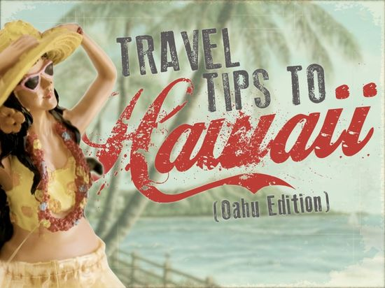 Travel Tips to Hawaii - by @Sara Tellio